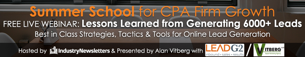 NEW Summer Webinar Series Focused on CPA Firm Growth Kicking Off with Alan Vitberg