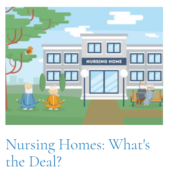 Top Article of This Cycle | Nursing Homes: What's the Deal?