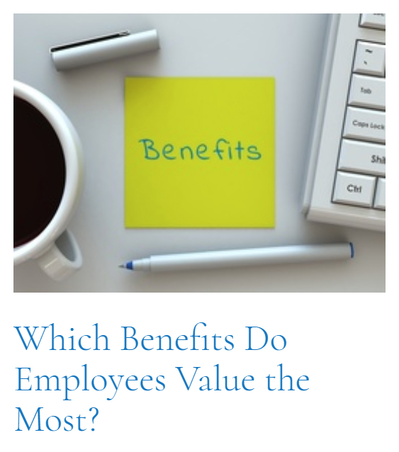 Top Article of This Cycle: Which Benefits Do Employees Value the Most?