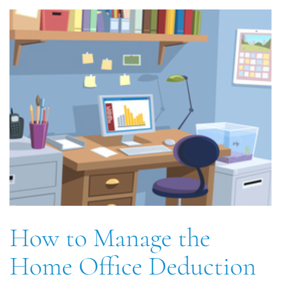 Top Article of This Cycle: How to Manage the Home Office Deduction