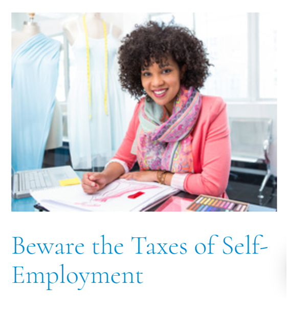 Top Article of This Cycle: Beware the Taxes of Self-Employment