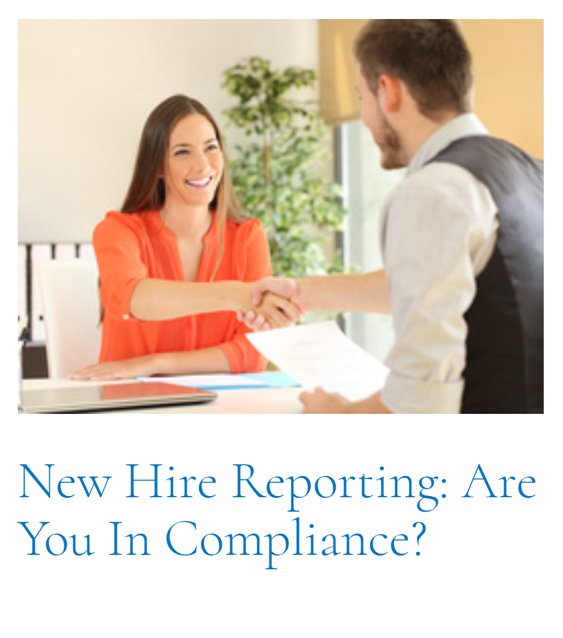 Top Article of This Cycle: New Hire Reporting: Are You In Compliance?