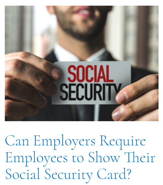 Top Article of This Cycle: Can Employers Require Employees to Show Their Social Security Card?