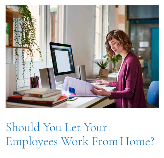 Top Article of This Cycle: Should You Let Your Employees Work From Home?