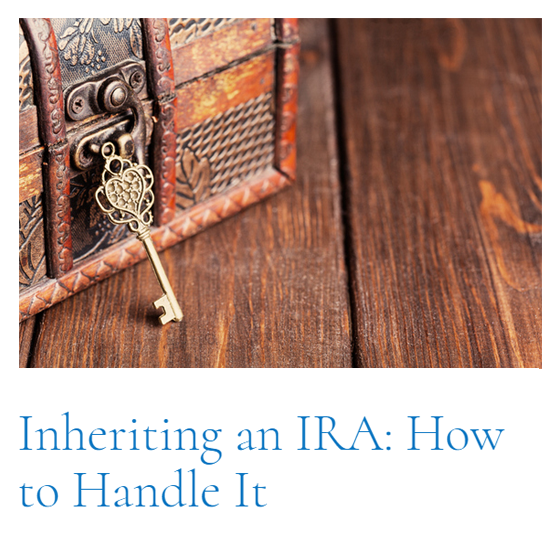 Top Article of This Cycle: Inheriting an IRA: How to Handle It