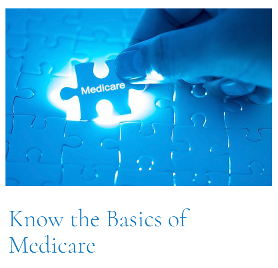 Top Article of This Cycle: Know the Basics of Medicare